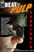 Beat to a Pulp Superhero