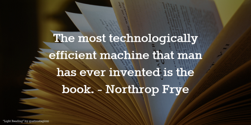 Most Technologically Efficient Machine is the Book