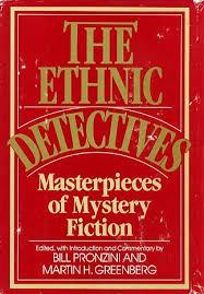 Ethnic Detectives