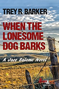 When_Lonesome_Dog_Barks