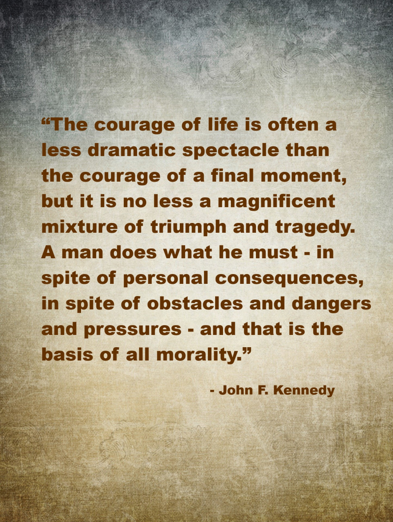 John_F_Kennedy_Quotation_Courage_of_Life
