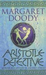 Aristotle Detective by Margaret Doody