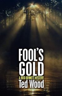 Fools_Gold_Ted_Wood