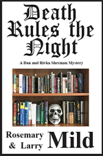 Death Rules the Night Rosemary and Larry Mild