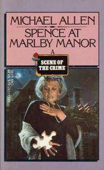 Spence_At_Marlby_Manor